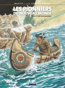 Les Pionniers du nouveau monde - Tome 21