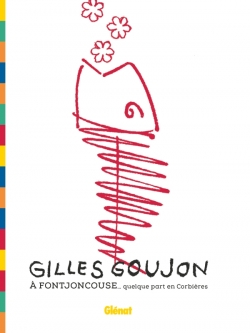 Gilles Goujon à Fontjoncouse