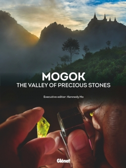 Mogok The Valley of Gemstones