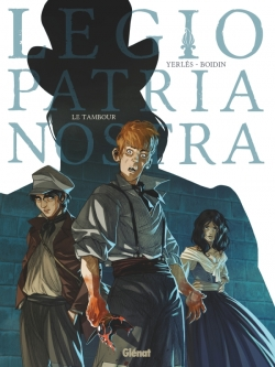 Legio Patria Nostra - Tome 01