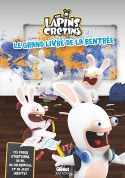 Lapins Crétins - Activités - Le grand livre de la rentrée