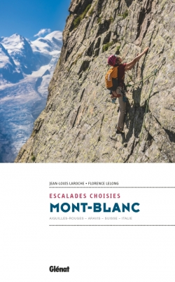 Mont-Blanc - Escalades choisies