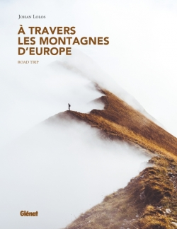 À travers les montagnes d'Europe