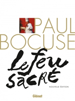 Paul Bocuse, le Feu sacré (NE)