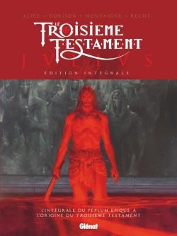 Le Troisième Testament - Julius - Édition intégrale