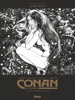Conan le Cimmérien - La Fille du géant du gel N&B