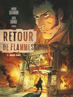 Retour de flammes - Tome 02