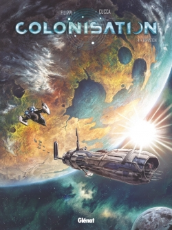 Colonisation - Tome 04