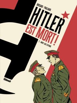 Hitler est mort ! - Tome 02
