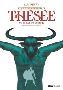 Thésée ou la loi du courage