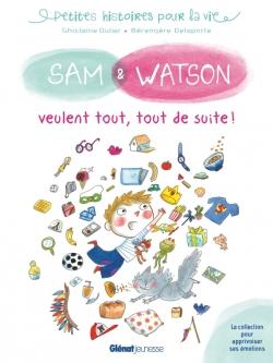 Sam & Watson veulent tout, tout de suite