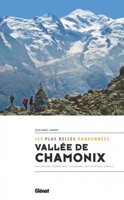Vallée de Chamonix, les plus belles randonnées