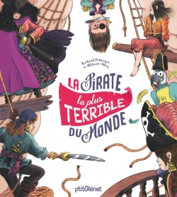 La Pirate la plus terrible du monde