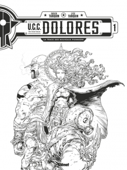 UCC Dolores - Tome 01 - N&B