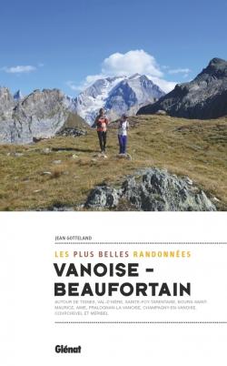 Vanoise-Beaufortain, les plus belles randonnées