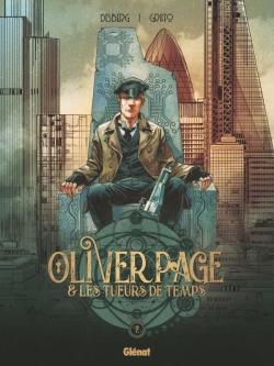 Oliver Page & Les Tueurs de Temps - Tome 02