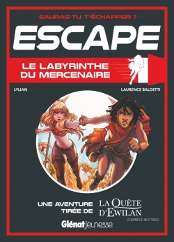 Escape ! Le Labyrinthe du mercenaire
