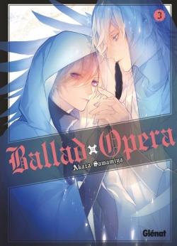 Ballad Opera - Tome 03