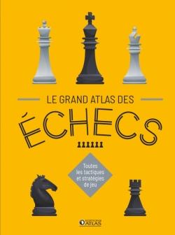Le Grand Atlas des échecs