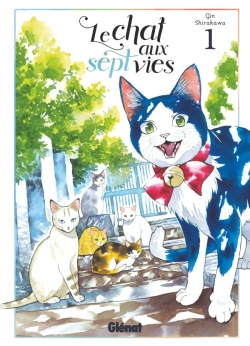 Le chat aux sept vies - Tome 01