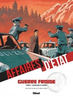 Affaires d'Etat - Guerre Froide - Tome 01