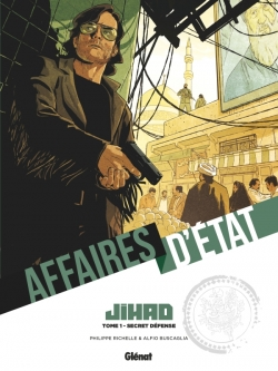 Affaires d'Etat - Jihad - Tome 01