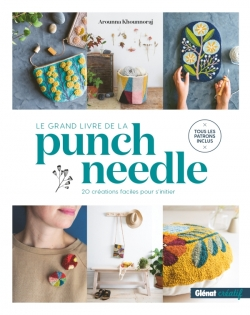 Le Grand livre de la Punch needle