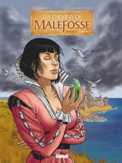 Les Chemins de Malefosse - Intégrale Chapitre VI