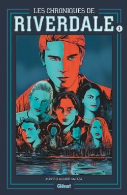 Les Chroniques de Riverdale - Tome 01 NE