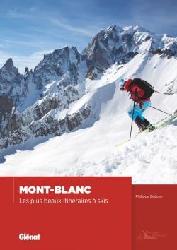 Mont-Blanc - Les plus beaux itinéraires à skis