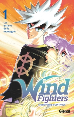 Wind Fighters - Tome 01