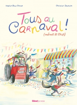 Tous au carnaval ! (même le loup)