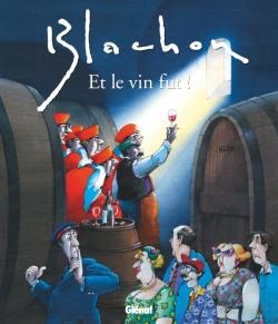 Et le vin fut