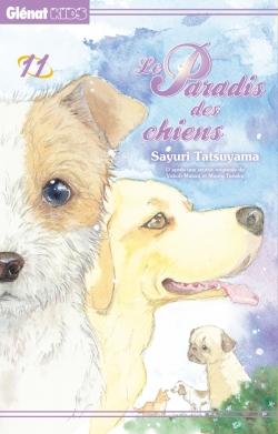 Le Paradis des chiens - Tome 11