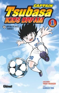 Captain Tsubasa Kids Dream - Tome 01