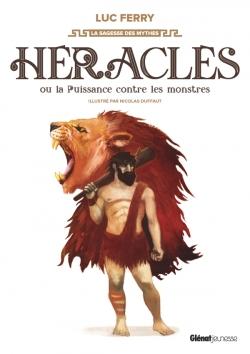 Héraclès ou la puissance contre les monstres