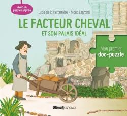 Le facteur Cheval et son palais idéal