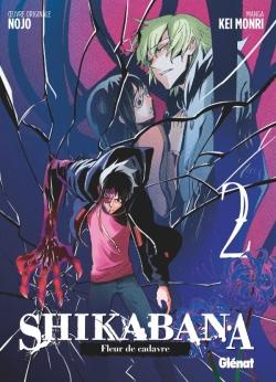 Shikabana - Fleur de cadavre - Tome 02