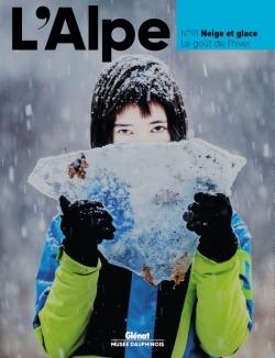 L'Alpe 91 - Neige et glace, le goût de l'hiver