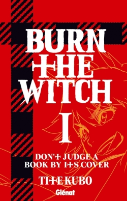 Burn The Witch - Tome 01