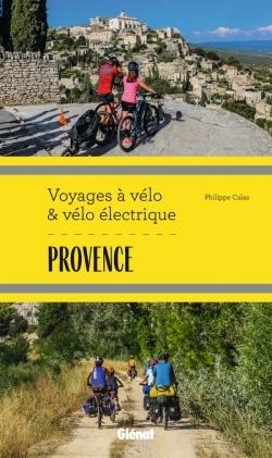 Provence Voyages à vélo et vélo électrique