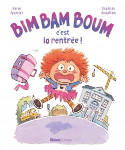 Bim Bam Boum, c'est la rentrée !