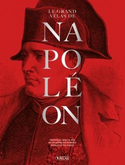Le grand Atlas de Napoléon Nouvelle édition bicentenaire