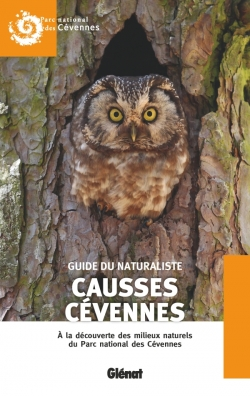 Guide du naturaliste Causses Cévennes (2E ED)