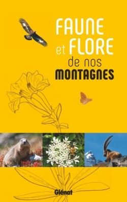Faune et flore de nos montagnes