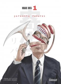 Parasite Reversi - Tome 01