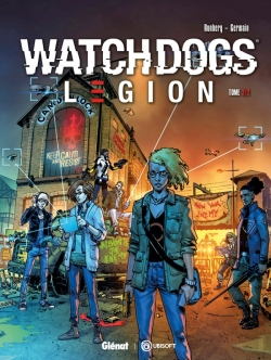 Watch Dogs Legion - Tome 02