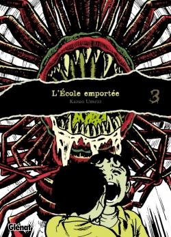 L'École emportée - Édition originale - Tome 03