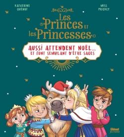 Les princes et les princesses aussi attendent Noël