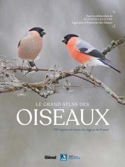 Le grand Atlas des oiseaux